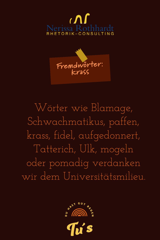 Rhetorik Consulting Fremdwoerter krass - Woher kommt eigentlich die Redewendung ...