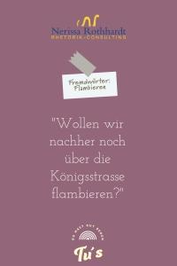 Rhetorik Consulting Fremdwoerter Flambieren 200x300 - Rhetorik_Consulting_Fremdwörter_Flambieren