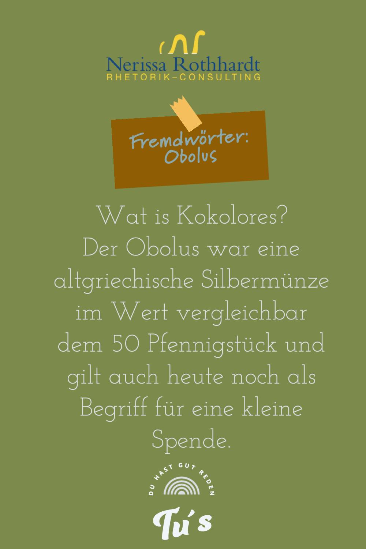Rhetorik Consulting Fremdwoerter Obolus - Woher kommt eigentlich die Redewendung ...