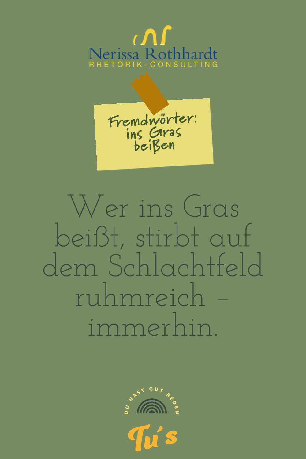 Rhetorik Consulting Fremdwoerter ins Gras beissen jpg - Woher kommt eigentlich die Redewendung ...
