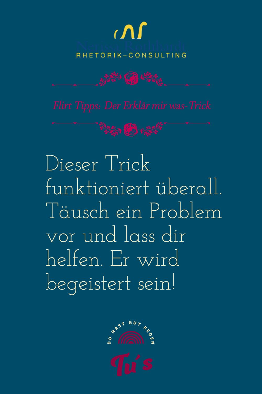 Flirt Tipps Der Erklaer mir was Trick - Blog